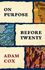 On-Purpose-Before-Twenty-Adam-Cox-sm